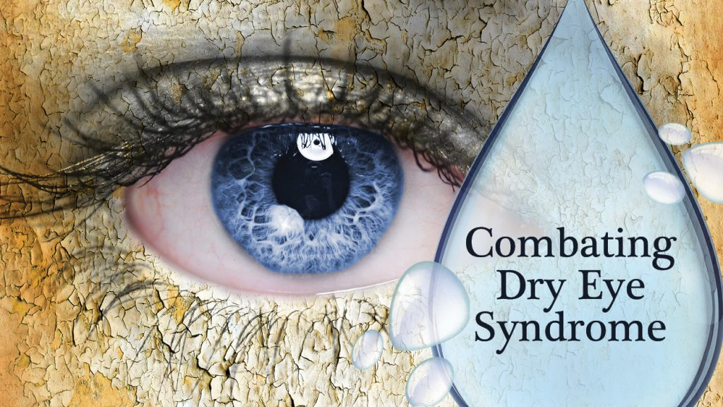 Combatting Dry Eye Syndrome