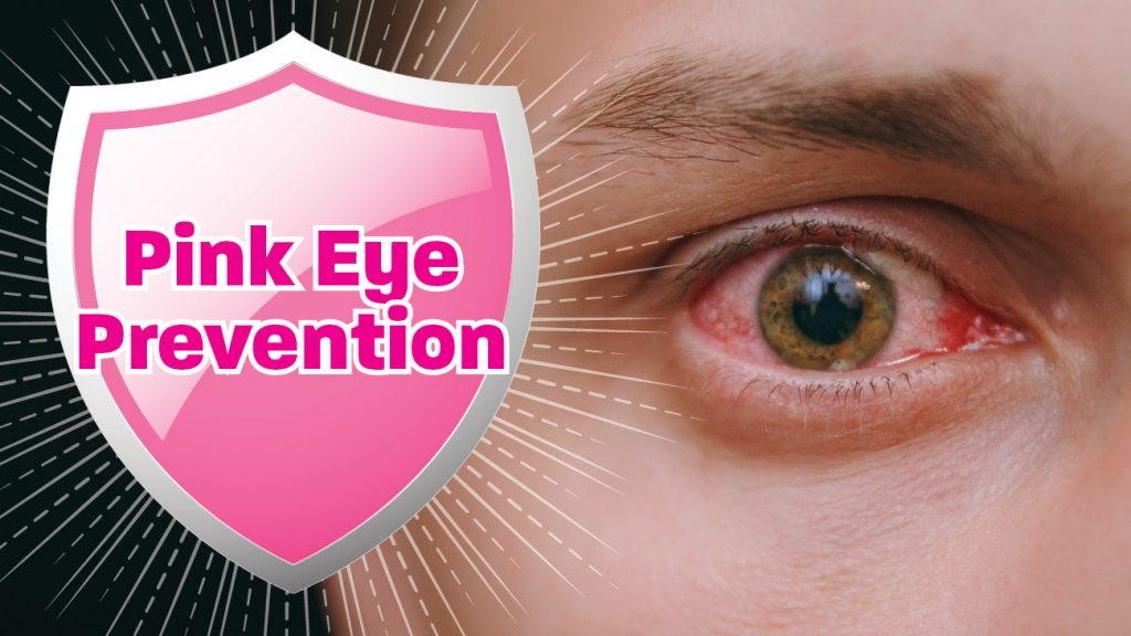 Pink Eye Prevention