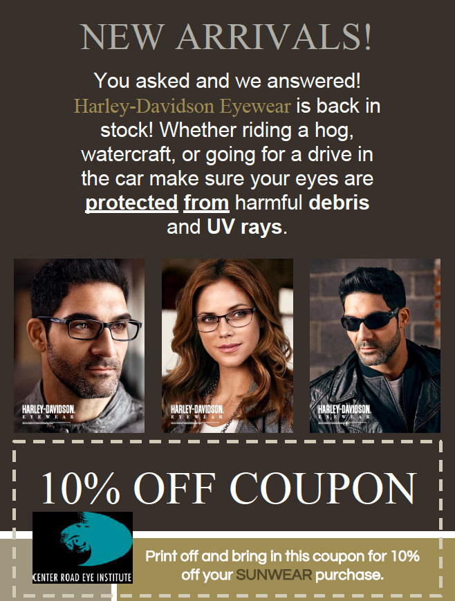 New Arrivals! Print off and bring in this coupon for 10% off your SUNWEAR purchase.